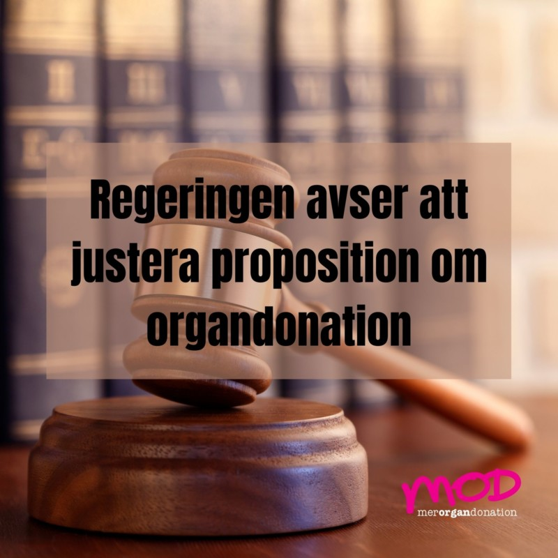 Regeringen avser att justera proposition om organdonation