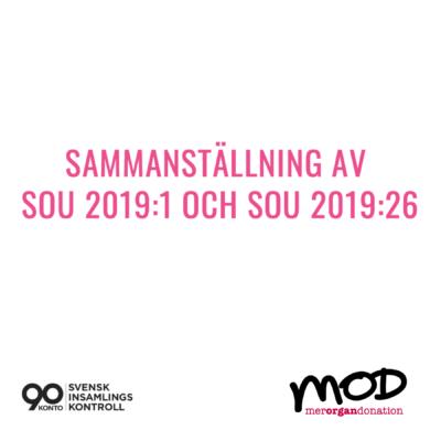 Sammanställning av SOU 2019:1 och SOU 2019:26